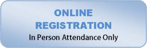 Online Registration for In Person Attendance Only